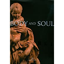 Body and soul. Masterpieces of italian renaissance and baroque sculpture