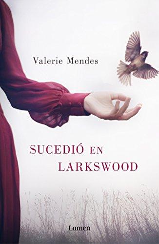 Sucedió en Larkswood por Valerie Mendes