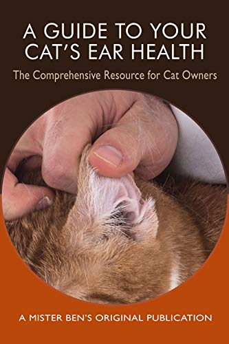a-guide-to-your-cats-ear-health-the-comprehensive-resource-for-cat-owners-english-edition