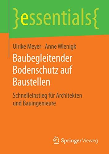 baubegleitender-bodenschutz-auf-baustellen-schnelleinstieg-fur-architekten-und-bauingenieure-essenti