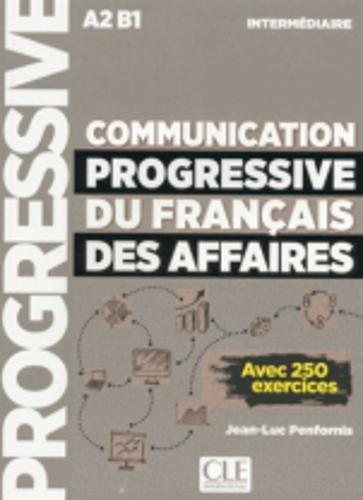 Communication progressive du français des affaires - Niveau intermédiaire - Livre - Nouvelle couverture
