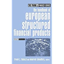 The Handbook of European Structured Financial Products (Frank J. Fabozzi Series) (2004-03-02)