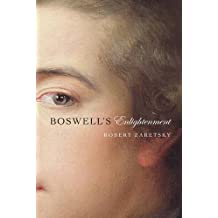 Boswell's Enlightenment by Robert Zaretsky (2015-03-24)