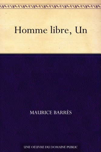 Homme libre, Un (French Edition)