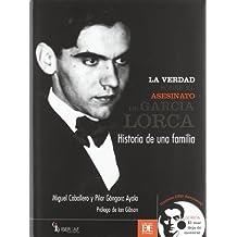 Asesinato de García lorca, la verdad sobre
