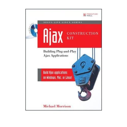Ajax Construction Kit: Building Plug-and-Play Ajax Applications (Negus Live Linux) (Mixed media product) - Common