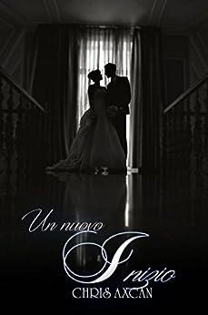 Un nuovo inizio (Italian Edition) by [Axcan, Chris]