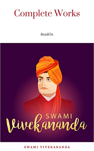 The Complete Works of Swami Vivekananda (9 Vols Set) (English Edition)