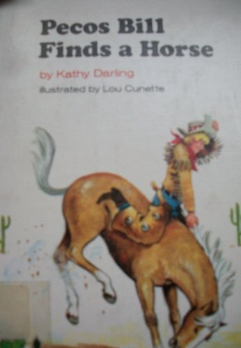 pecos-bill-finds-a-horse-by-kathy-darling-1979-09-02