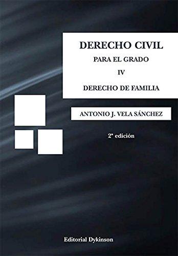 Derecho Civil para el grado IV. Derecho de familia.