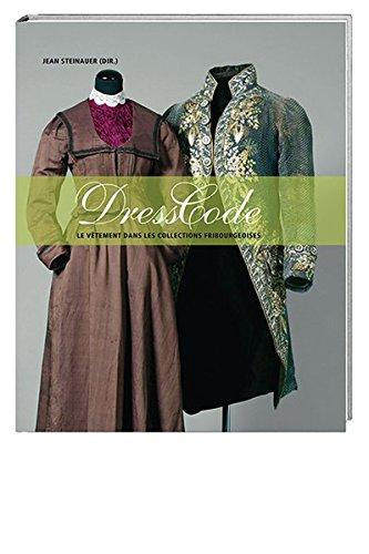 Dress code: Le vêtement dans les collections fribourgeoises Anne-kleid