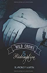 Wild Crows: 5. Rédemption