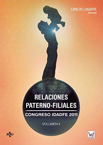 Relaciones paterno-filiales. (Derecho - Estado Y Sociedad) por Carlos Lasarte Álvarez