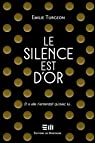 Le silence est d'or par Turgeon
