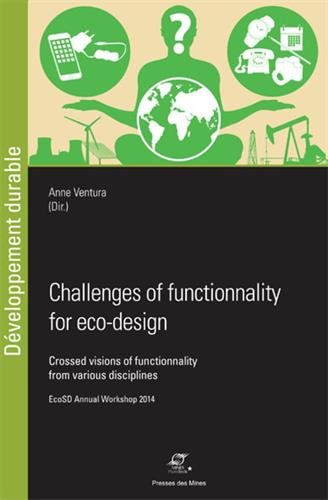 Challenges of functionality for Eco-Design: Crossed visions of functionality from various disciplines