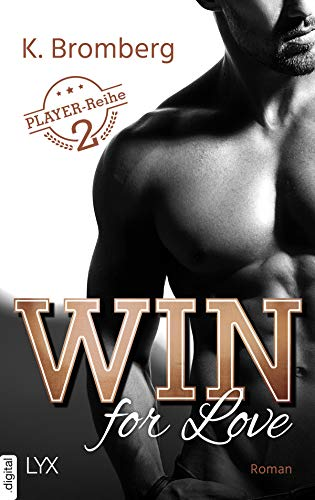 Win for Love (The Player 2) von [Bromberg, K.]