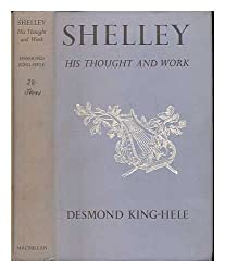 Shelley; his thought and work