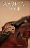 Beauty of Tone - Violin Bow Arm Exercises (How to Play The Violin Book 6) (English Edition)