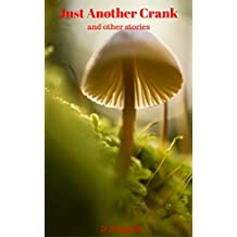 Just Another Crank (and other stories)