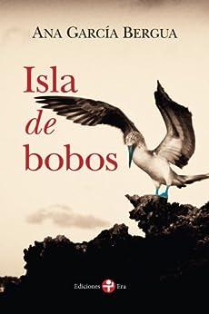 Isla de bobos par [Bergua, Ana García]