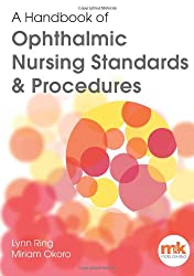 A Handbook of Ophthalmic Nursing Standards and Procedures