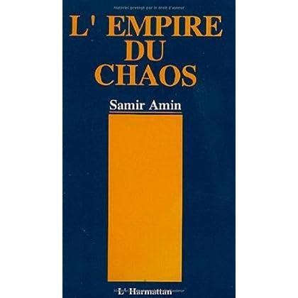 L'Empire du chaos. La nouvelle mondialisation capitaliste