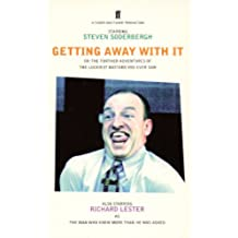 Getting Away With It: Or - Further Adventures of the Luckiest Bastard You Ever Saw (English Edition)