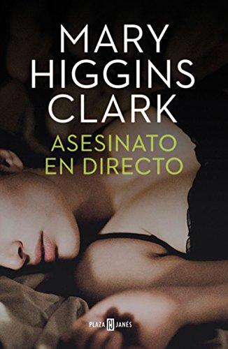 Asesinato en directo (Bajo sospecha 1) por Mary Higgins Clark