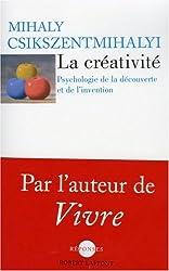 La créativité : Psychologie de la découverte et de l'invention