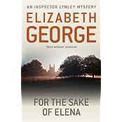 For The Sake Of Elena by Elizabeth George (2012-06-07)