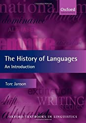 The History of Languages: An Introduction (Oxford Textbooks in Linguistics) by Tore Janson (2011-12-17)