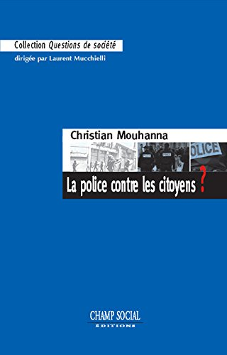 La police contre les citoyens ?