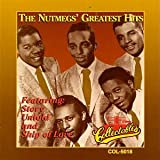 Songtexte von The Nutmegs - The Nutmegs Greatest Hits