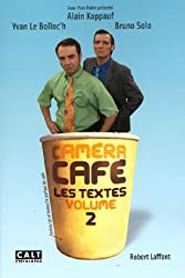 Caméra Café : Tome 2, Les textes