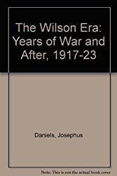 The Wilson Era: Years of War and After, 1917-23