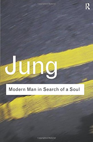 Modern Man in Search of a Soul (Routledge Classics)