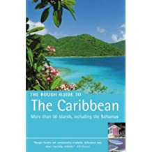 The Rough Guide to the Caribbean (Rough Guide Travel Guides)