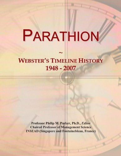 Parathion: Webster's Timeline History, 1948 - 2007