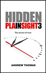Hidden In Plain Sight 3: The secret of time
