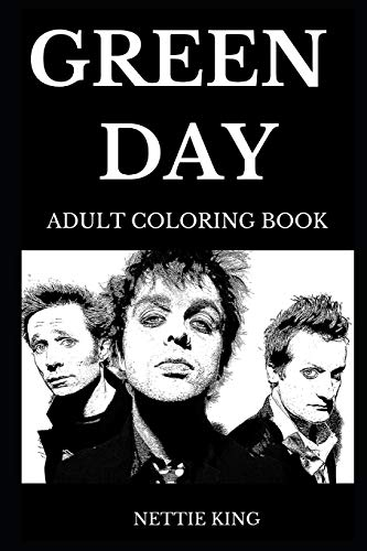 Green Day Adult Coloring Book: Legendary American Punk Rock Pioneers and  Controversial Musical Prodigies, Beautiful Billie Joe and Acclaimed Mike ...
