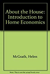 About the House: Introduction to Home Economics