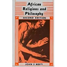 African Religions and Philosophy (2nd edition)