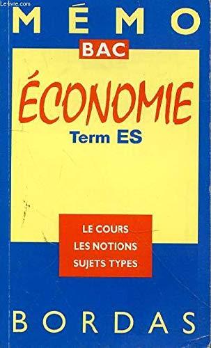 MEMO ECONOMIE TERM ES (Ancienne Edition)