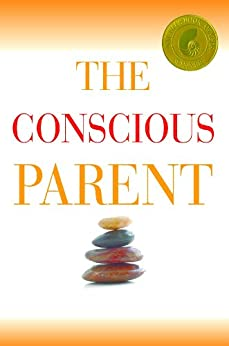 The Conscious Parent (English Edition) par [Tsabary, Dr. Shefali]