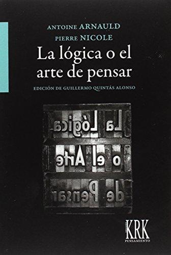 La lógica o el arte de pensar (Pensamiento)