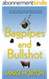 Bagpipes and Bullshot (English Edition)