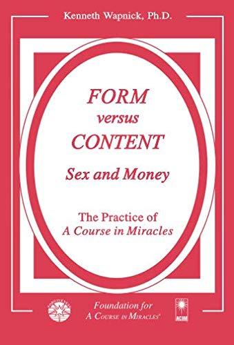Form versus Content: Sex and Money