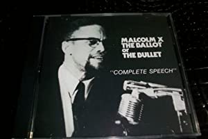essay on malcolm x ballot or the bullet Continue reading rhetorical anaylysis essay- the ballot or the bullet by malcolm x skip to content universitycustomwriting #1 custom essay writing us +1-202-580-8484.