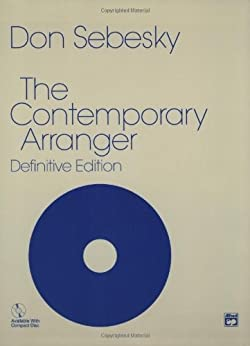 Contemporary Arranger, Definitive Edition (Book Only) par [Sebesky, Don]