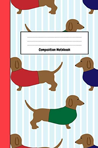 Composition Notebook: Journal / Diary / Notepad, Gifts For Dachshund Lovers (Lined, 6
